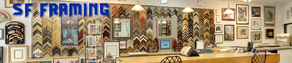 SF Framing – Your Best Source for Custom Picture Frames!
